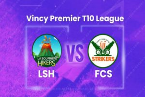 VPL Day8 tips:  La Soufriere Hikers vs Fort Charlotte Strikers
