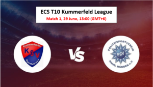 Free Cricket Tips | ECS T10 Kummerfeld League, Match 1 – KSV vs PSV
