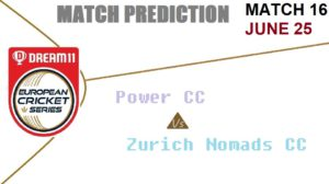 Cricket Free Tips| ECS T10 – Match 16, Power CC vs Zurich Nomads CC