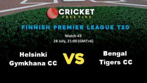 Online Cricket Betting – Free Tips | Finnish Premier League T20: Match 43, GYM Helsinki Gymkhana vs Bengal Tigers CC