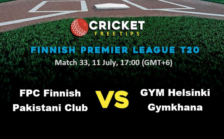 Online Cricket Betting – Free Tips | Finnish Premier League T20 – Match 33, FPC Finnish Pakistani Club vs GYM Helsinki Gymkhana