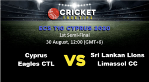 Online Cricket Betting – Free Tips | ECS T10 Cyprus 2020: 1st Semi-Final, Cyprus Eagles CTL vs Sri Lankan Lions Limassol CC