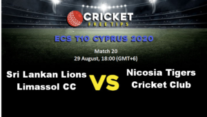 Online Cricket Betting – Free Tips | ECS T10 Cyprus, 2020: Match 20, Sri Lankan Lions Limassol CC vs Riyaan CC