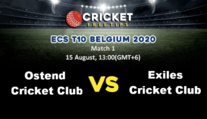Online Cricket Betting – Free Tips | ECS T10 Belgium: Match 1, Ostend Cricket Club vs Exiles Cricket Club