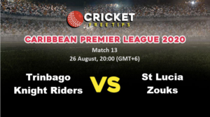Online Cricket Betting – Free Tips   CPL 2020: Match 13, Trinbago Knight Riders vs St Lucia Zouks