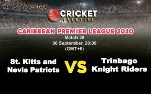 Cricket Free Tips | CPL 2020: Match 29, St. Kitts and Nevis Patriots vs Trinbago Knight Riders