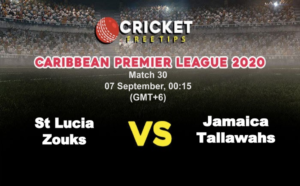 Cricket Free Tips | CPL 2020: Match 30, St Lucia Zouks vs Jamaica Tallawahs