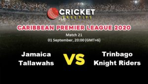 Online Cricket Betting – Free Tips | Caribbean Premier League 2020: Match 21, Jamaica Tallawahs vs Trinbago Knight Riders