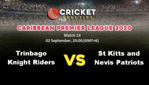 Online Cricket Betting – Free Tips | Caribbean Premier League 2020: Match 23, Trinbago Knight Riders vs St Kitts and Nevis Patriots