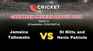 Online Cricket Betting – Free Tips | Caribbean Premier League 2020: Match 25, Jamaica Tallawahs vs St Kitts and Nevis Patriots