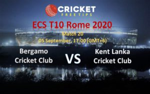 Cricket Free Tips | ECS T10 Rome, 2020: Match 20, Bergamo Cricket Club vs Kent Lanka Cricket Club