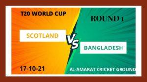 ICC T20 World Cup 2021 Bangladesh vs Scotland Match Predictions